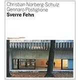 Sverre Fehn. Opera completa