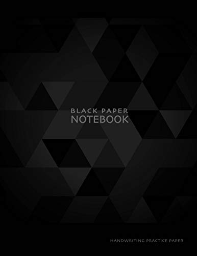 Black Paper Notebook Handwriting Practice Paper: Lined for Gel Pens Practice Handwriting and Have Fun While Doing It with Metallic or Pastel Pens that Pop Right off the Page -