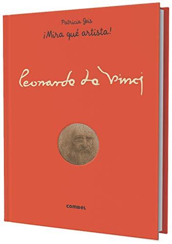 Leonardo da Vinci (¡Mira qué artista!) por Patricia Geis Conti