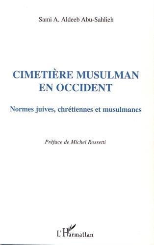 Cimetiere musulman en occident normes juives chrtiennes et musulmanes