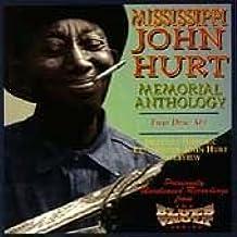 Memorial Anthology by Mississippi John Hurt (1994-02-28)