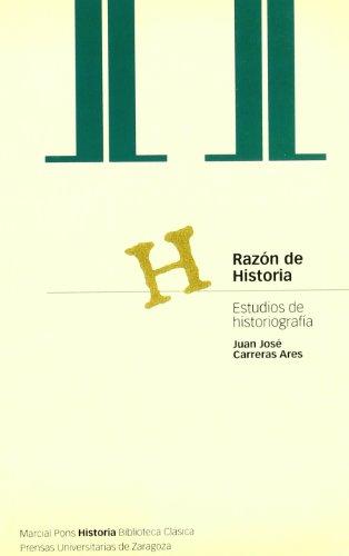 RAZÓN DE HISTORIA (Biblioteca clásica)