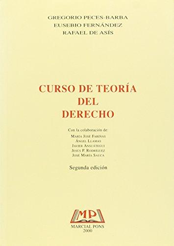 Curso De Teoria Del Derecho (Manuales (marcial Pons)) por G.Fernandez, G. Asis. Peces-Barba