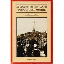 Secuestro de Franco despues de su muerte