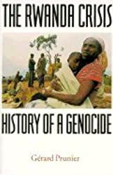 THE RWANDA CRISIS, 1959-1994: HISTORY OF A GENOCIDE.
