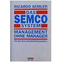 Das SEMCO System, Management ohne Manager