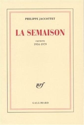 La Semaison: Carnets 1954-1979