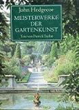 Meisterwerke der Gartenkunst - Patrick Taylor