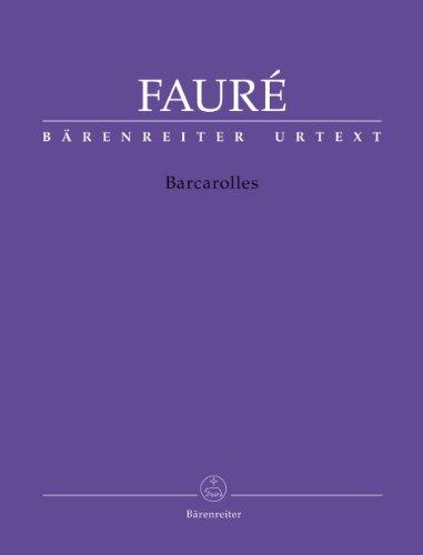 Barcarolles | Fauré, Gabriel (1845-1924)