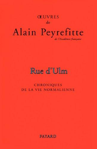 Rue d'Ulm : Chroniques de la vie normalienne (Documents) par Alain Peyrefitte