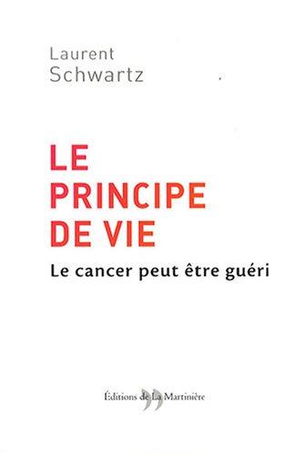 le-principe-de-vie-le-cancer-peut-tre-guri