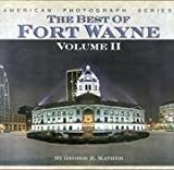 The Best of Fort Wayne.