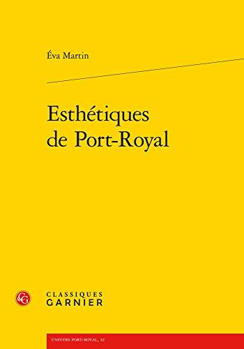 Esthetiques de Port-Royal