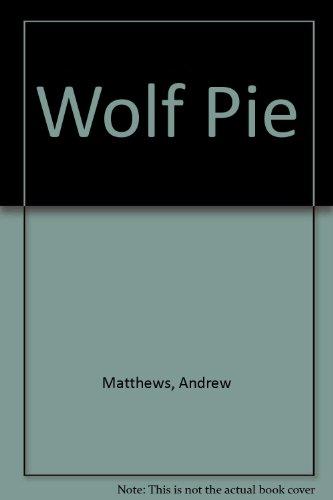 Wolf pie.