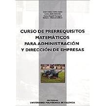 Curso de Prerrequisitos Matemáticos Para Administración y Dirección de Empresas