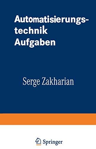 Automatisierungstechnik Aufgaben: Lineare-, Zweipunkt- Und Fuzzy-Regelung (Uni-Script) (German Edition)