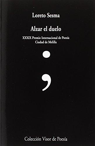 Alzar el duelo (visor de Poesía)