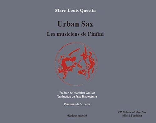 Urban Sax les Musiciens de l'Infini