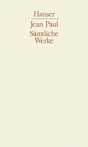 Vorschule der Ästhetik / Levana oder Erziehlehre / Politische Schriften: 1. Abteilung, Band V