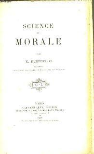 Science et morale. par Marcellin Berthelot