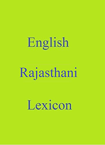 English Rajasthani Lexicon (World Languages Dictionary Book 67) (English Edition)