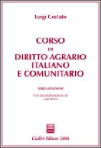 Corso di diritto agrario italiano e comunitario