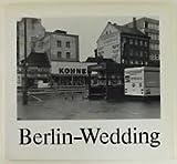 Berlin-Wedding. Stadtlandschaft und Menschen