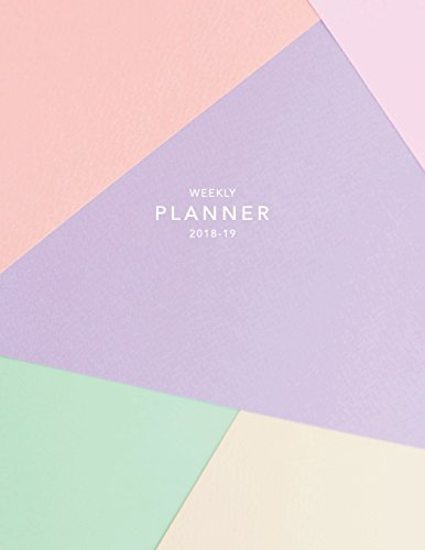 Weekly Planner 2018-19: Abstract Pastel 2018-2019 Planner | 18-Month Weekly View Planner | To-Do Lists + Motivational Quotes | Jul 18-Dec 19