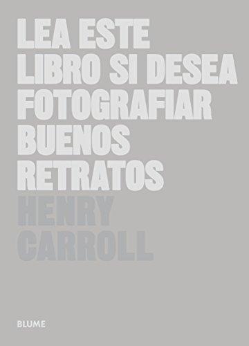 Lea-Este-Libro-Si-Desea-Fotografiar-Buenos-Retratos