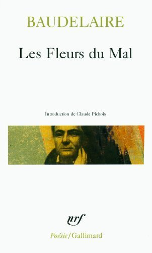 Les Fleurs Du Mal (French Edition) by Charles P. Baudelaire (2005-01-10)