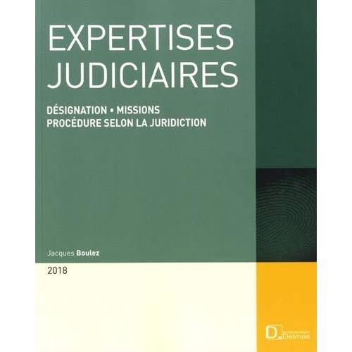 Expertises judiciaires : Désignation, missions, procédure selon la juridiction