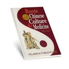ROOTS OF CHINESE CULTURE AND MEDICINE. par Wei. Tsuei