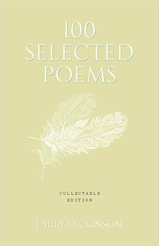 100 Selected Poems, Emily Dickinson: Collectable Hardbound edition : Collectable