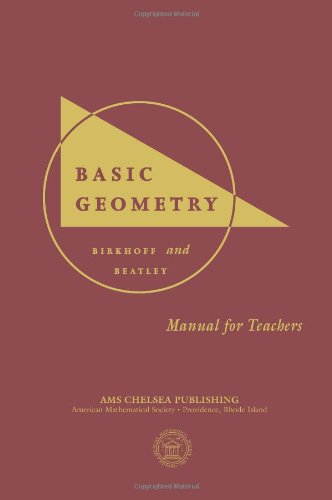 Basic Geometry: Answer Book: Manual for Teachers (AMS/Chelsea Publication) por George David Birkhoff