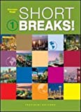 Short breaks. Per le Scuole superiori! Con CD Audio: 1