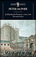 Descargar Libro La revolución Francesa, 1789-1799: Una nueva historia (Biblioteca de Bolsillo) de Peter Macphee