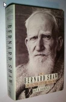 Shaw: Letters: Volume 4 (Bernard Shaw Collected Letters) First edition by Laurence, Dan H. (1988) Hardcover