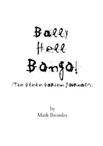 bally-hell-bongo-the-glebe-garden-journals