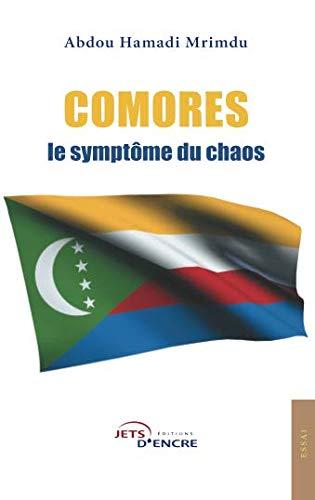Comores, le symptôme du chaos par Hamadi Abdou