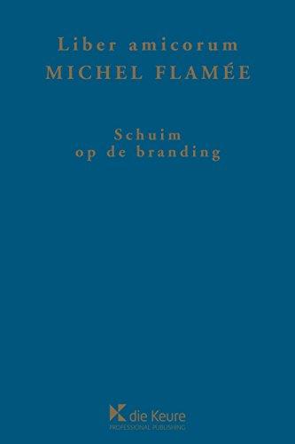 Schuim op de branding: Liber amicorum (Dutch Edition)