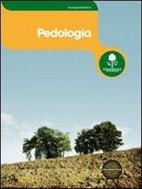 Pedologia. Per gli Ist. professionali per l'agricoltura. Con espansione online