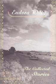 Eudora Welty: The Collected Stories