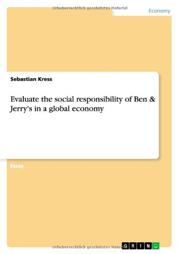 evaluate-the-social-responsibility-of-ben-jerrys-in-a-global-economy