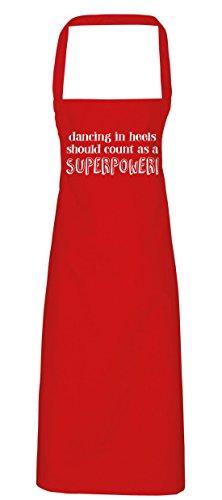 hippowarehouse Dancing in Heels sollte Klasse als Supermacht Schürze Küche Kochen Malerei DIY Einheitsgröße Erwachsene, rot, (Diy Girl Up Kostüme Pin)
