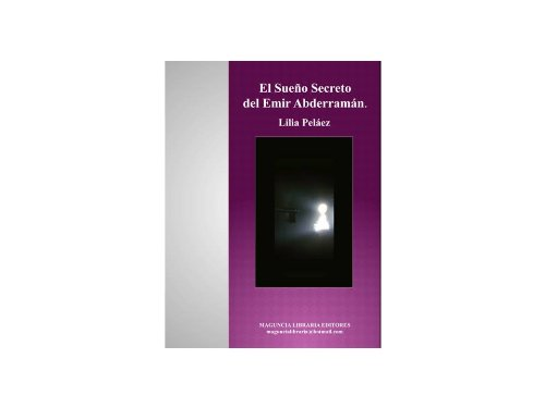 EL SUEÑO SECRETO DEL EMIR ABDERRAMÁN por LILIA PELÁEZ