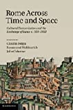 Rome across Time and Space: Cultural Transmission and the Exchange of Ideas, c.500–1400