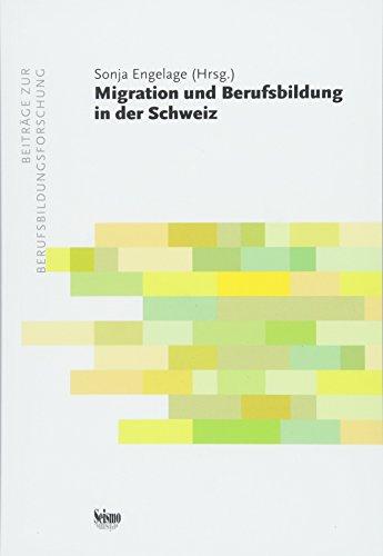 Migration und Berufsbildung in der Schweiz (Contributions à la recherche en formation professionnelle)