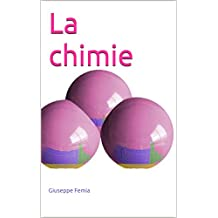 La chimie (French Edition)