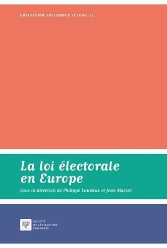 La loi électorale en Europe par Philippe Lauvaux