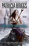 Wolfsbane (Aralorn) by Patricia Briggs (2010-11-02)